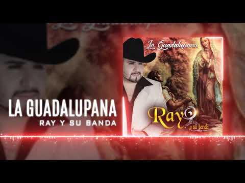 La Guadalupana - Ray y su Banda