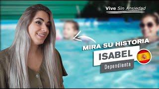 Isabel - 🇪🇸 España 🇪🇸, nos cuenta cómo curó su ansiedad con el método Vive Sin Ansiedad