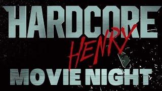 Hardcore Henry | Movie Night