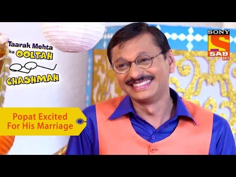Your Favorite Character | Popatlal Is Excited For His Marriage | Taarak Mehta Ka Ooltah Chashmah
