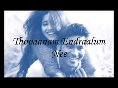 Tholai  dhooram sendralum....love feel cut song