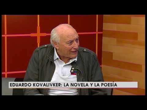 Eduardo Kovalivker: La novela y la poesía