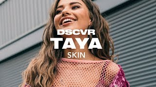 Tayá - Skin