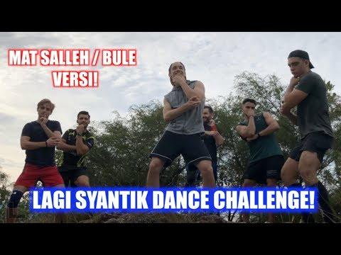 Lagi Syantik Dance Challenge (MAT SALLEH / BULE VERSION!)