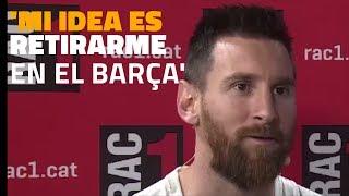 ENTREVISTA | Messi: 'Mi idea es terminar la carrera en el Barça'