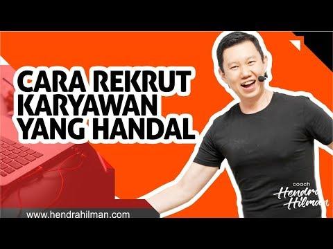 TIPS CARA REKRUT KARYAWAN YANG HANDAL - Coach Hendra Hilman