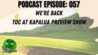 We're Back! The TOC at Kapalua Preview Show.