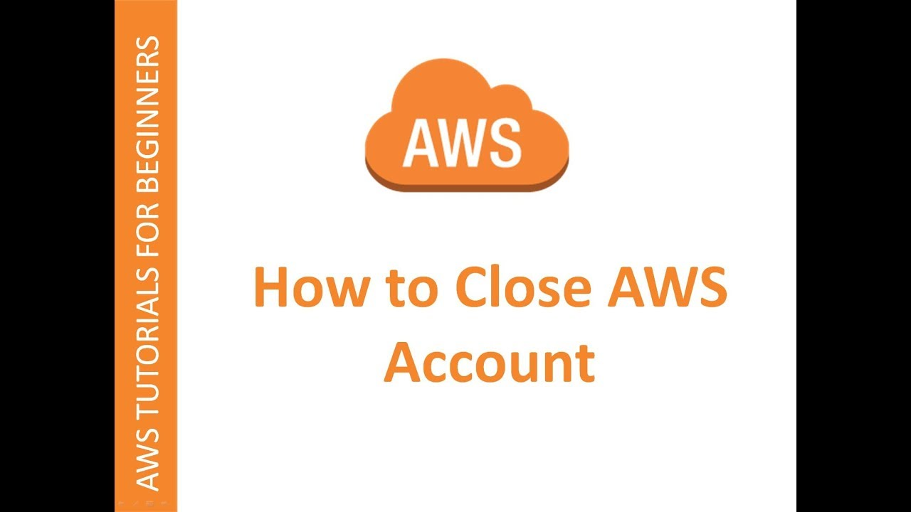 How to close an AWS account