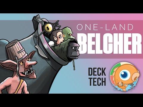 Instant Deck Tech: One-Land Belcher (Legacy)