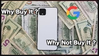 5 Reasons To Buy and Not To Buy Pixel 4 XL
