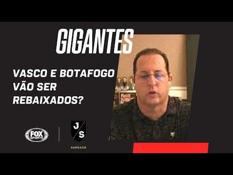 """""""OS TORCEDORES DO VASCO E DO BOTAFOGO SÃO VERDEIROS HERÓIS"""": Gigantes correm risco de rebaixamento"""