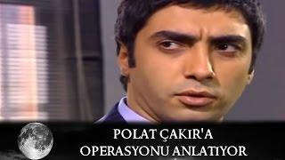 Polat Çakır'a Operasyonu Anlatıyor - Kurtlar Vadisi 29.Bölüm