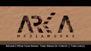 Bahubali 2 official trailer release - 16 march || dharma production