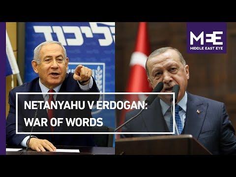 Netanyahu and Erdogan enter war of words