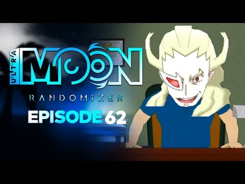 PRINCIPLE GHETSIS!? - Pokémon ULTRA Sun & Moon RANDOMIZER Nuzlocke Episode 62!