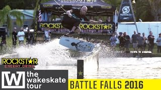 The Wakeskate Tour : 2016 BattleFalls