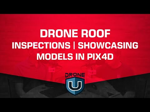 Drone Roof Inspections | Showcasing Models In Pix4D