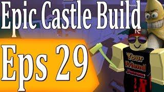 Epic Castle Build Esp 29 : Lumber Tycoon 2 | RoBlox ( BIRTHDAY STREAM )