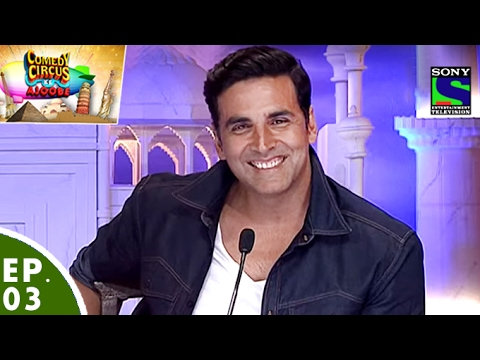 Comedy Circus Ke Ajoobe  Ep 3  Akshay Kumar, Kapil Sharma and More