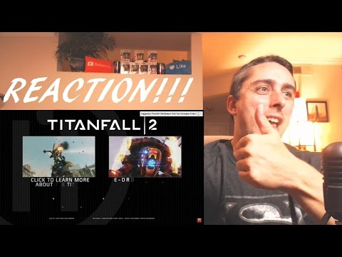 [Titanfall 2 Official Trailer Meet The Titans] REACTION!!!