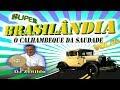 📢 CD Brasilândia - O Calhambeque da Saudade Vol. 04 📀