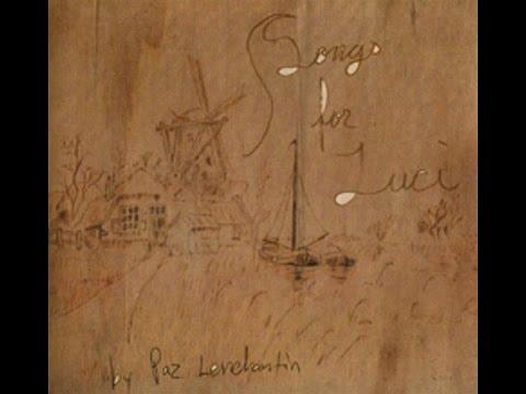 Paz Lenchantin - Songs For Luci (2006) [full album]