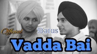 Vadda Bai || Latest song ll Gurtaj I| Hapee Malhi l| Punjabi Status