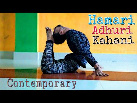 Hamari Adhuri Kahani   Cover song  Pehchan music    Contemporary Dance   Navneet Sir  Brown Be Boyz 