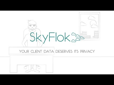 SkyFlok: YOUR CLIENT DATA DESERVES ITS PRIVACY