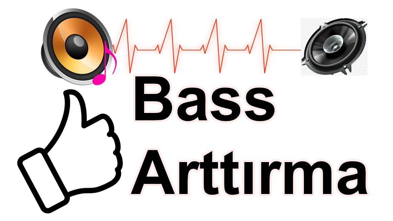 Bİlgisayarda Bass Artırma Nasıl Yapılır? (BASS ARTTIRM)