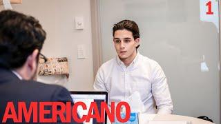 "AMERICANO l Episode 1 l "" You Speak Spanish?"""