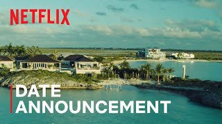 Too Hot To Handle Season 2 | Date Announcement | Netflix