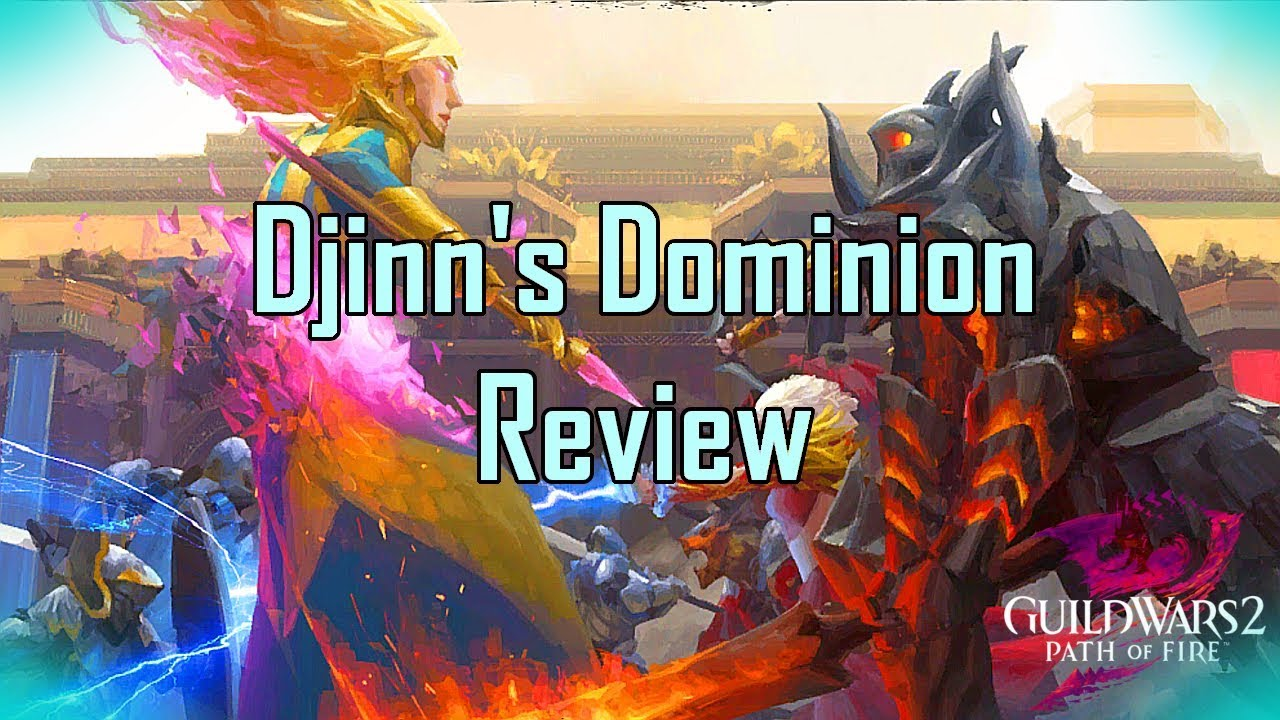 Guild Wars 2 - New PvP Map: Djinn's Dominion l Review & Thoughts l