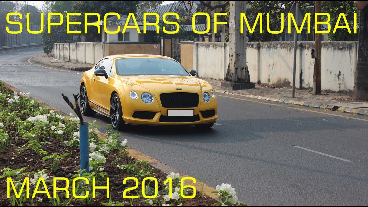 Supercars Of Mumbai March Youtube