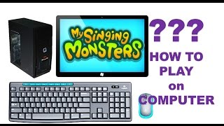 How to play My Singing Monsters on PC?