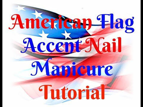 American Flag- 4th Of July- Accent Nail Tutorial
