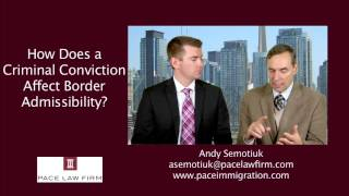 US Immigration - Can You Cross The Border If You Have a Criminal Record?