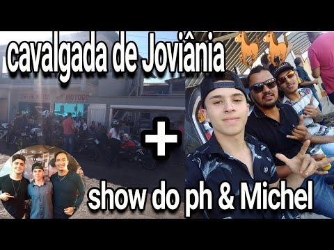 CAVALGADA DE JOVIÂNIA !!! E TEVE SHOW DO PH & MICHEL !!!