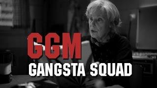 GANGSTA SQUAD - GGM (Видео из к.ф. Полетта)