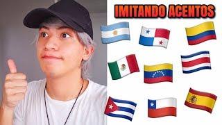 Imitando acento de otros países Latinoamericanos y España