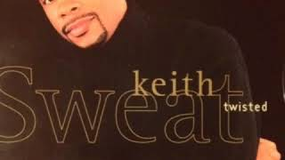 Keith Sweat X Kut Klose - Twisted (K.S. Vocal Version)