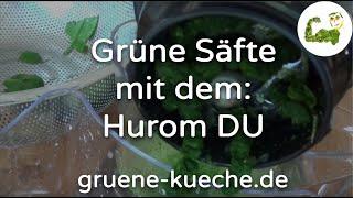 Hurom DU Slow Juicer - entsaften fester, weicher und blättriger Saftzutaten (Teil 3/6)