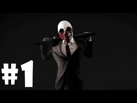 Играем в Payday: The Heist - Серия 1 (Первое дело!)