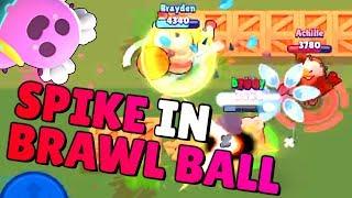 Spike in Brawl Ball! Brawl Stars