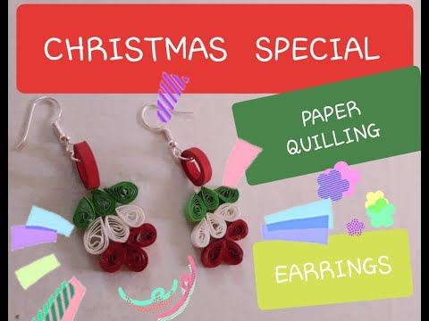 CHRISTMAS SPECIAL EARRINGS/ HOW TO MAKE EASY DIY PAPER QUILLING EARRINGS/ COLOURFUL EARRINGS