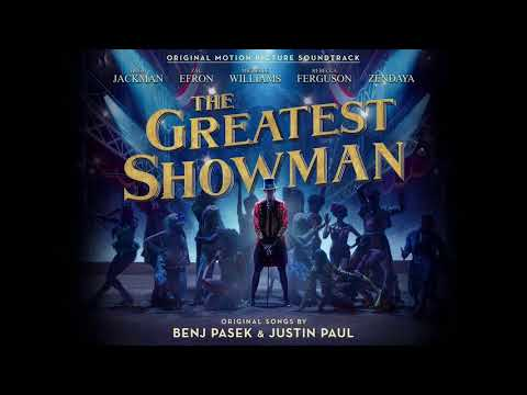 The Greatest Showman From Now On Extended...