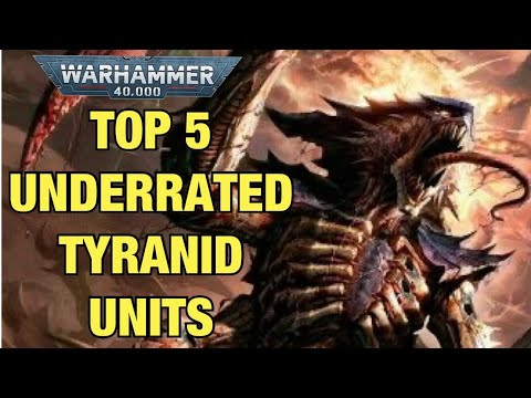 Top 5 Best Tyranid Units (underrated Units)