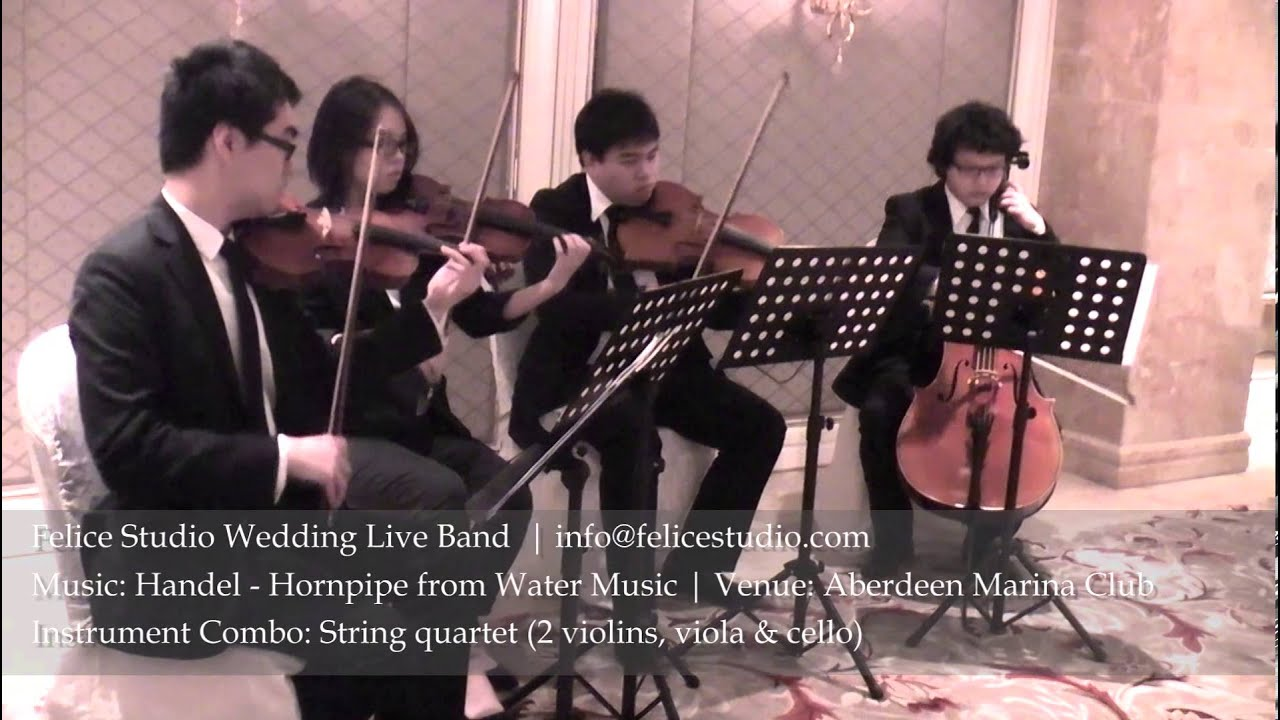 Handel Hornpipe From Water Music String Quartet