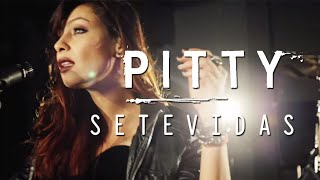 Pitty - SETEVIDAS
