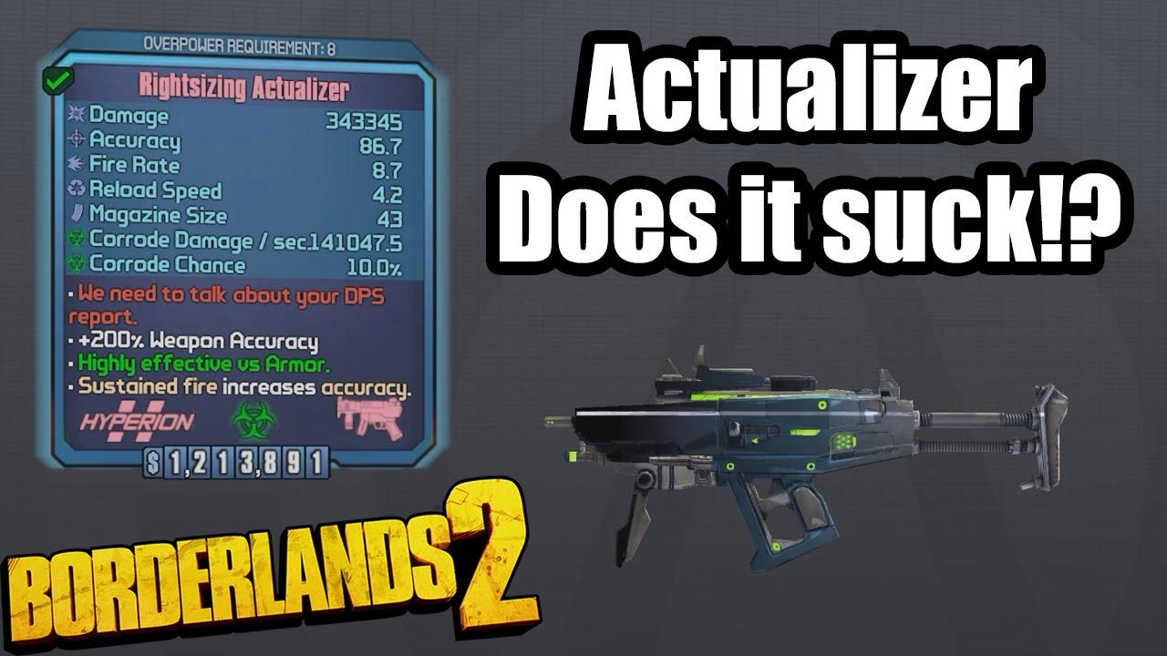 Borderlands 2: The Actualizer- Does it Suck!?